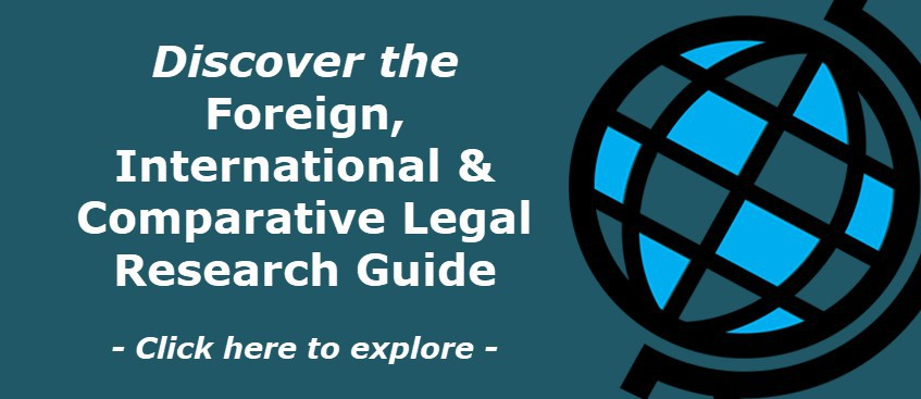 Discover the Foreign, International & Comparative Legal Research Guide