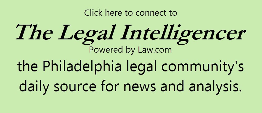 Click here to connect to The Legal Intelligencer, powered by Law.com