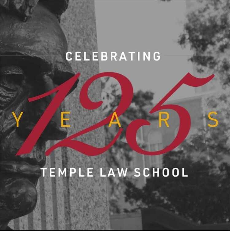 Celebrating 125 Years Temple Law School