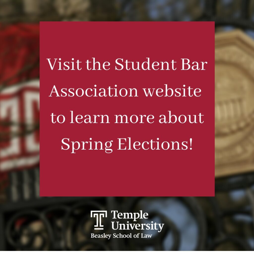 Visit the Student Bar Association Website to learn more about Spring Elections!